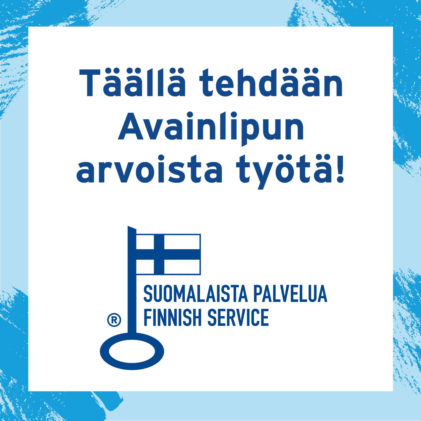Teijo-Talot tekee Avainlipun arvoista työtä banneri.